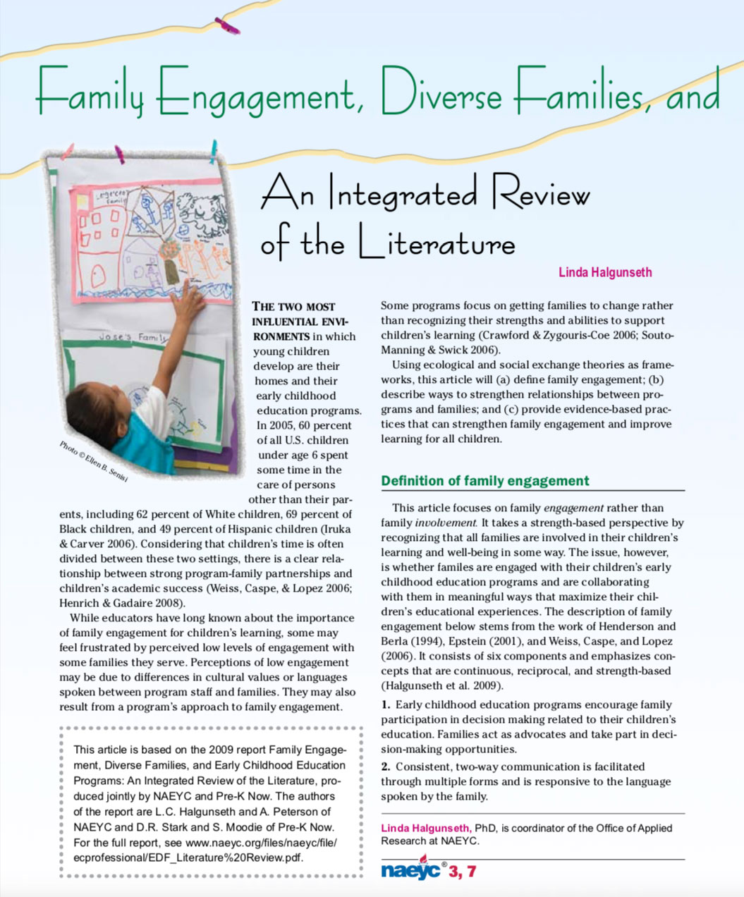 Family engagement, diverse families, and early childhood education programs: An integrated review of the literature by Linda Halgunseth